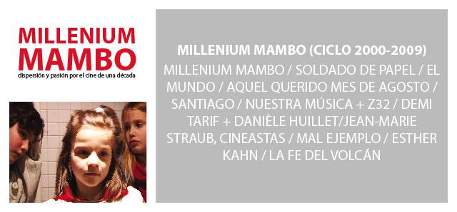 Millenium Mambo – Ciclo Década 2000-2009 (Septiembre-Octubre-Noviembre 2010)